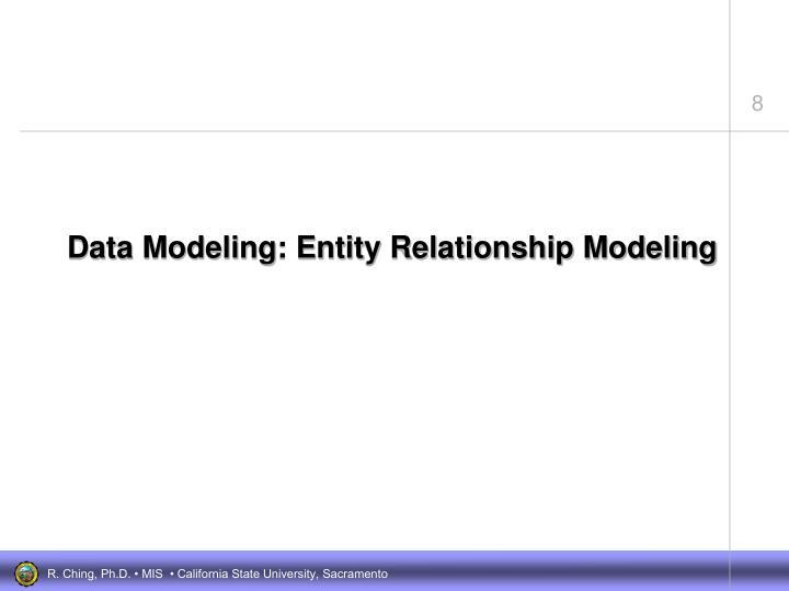 Data Modeling: Entity Relationship Modeling