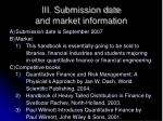 iii submission date and market information