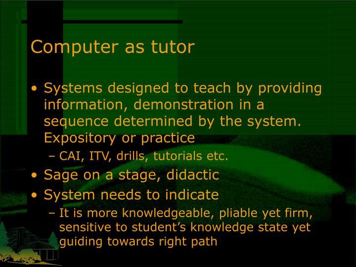 Computer as tutor