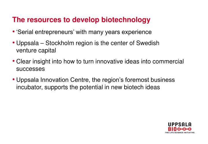 The resources to develop biotechnology