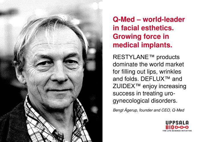 Q-Med – world-leader