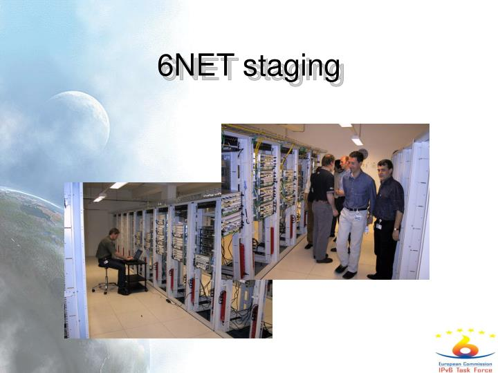 6NET staging