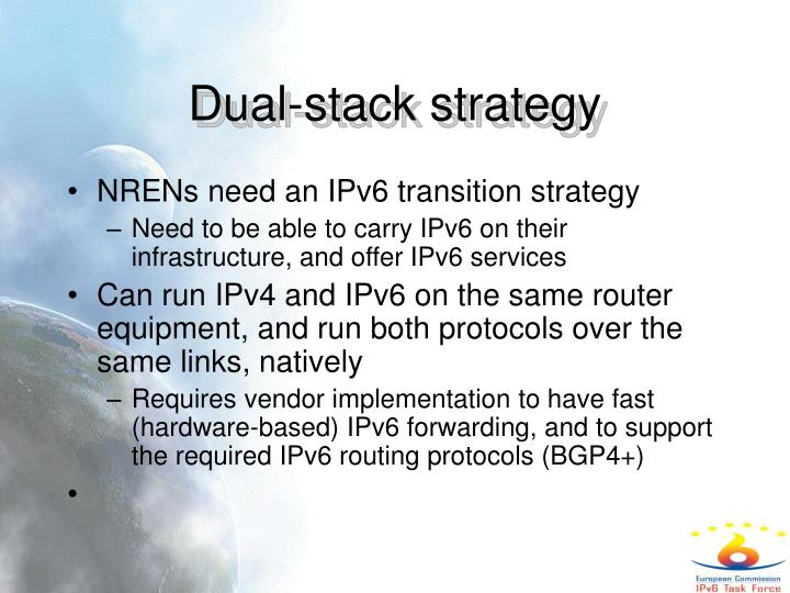 Dual-stack strategy