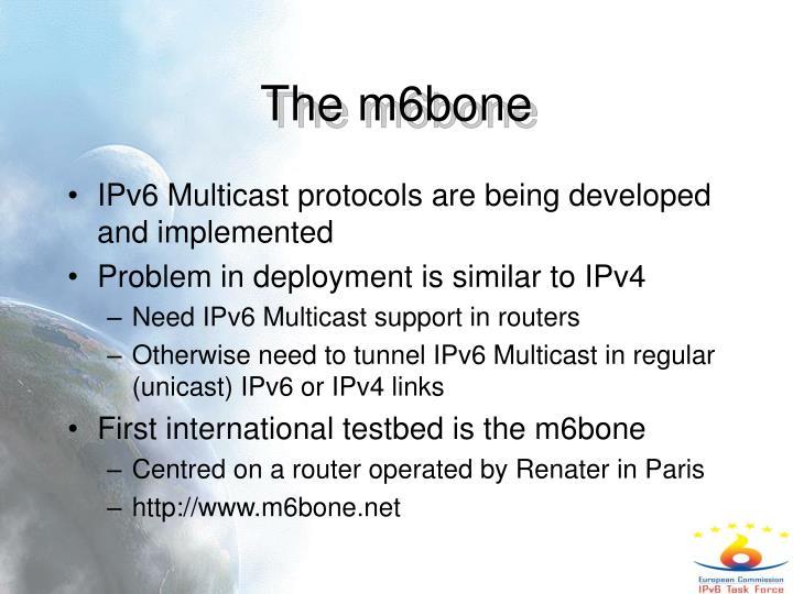 The m6bone
