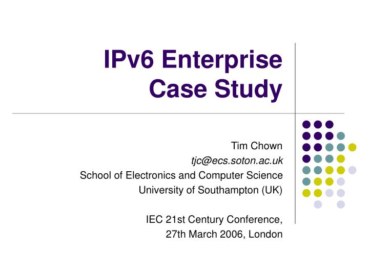 ipv6 enterprise case study n.