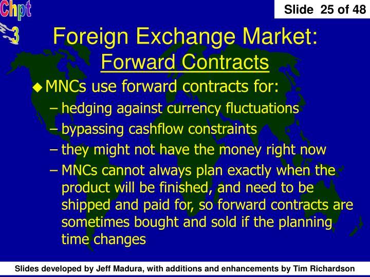 Foreign Exchange Market: