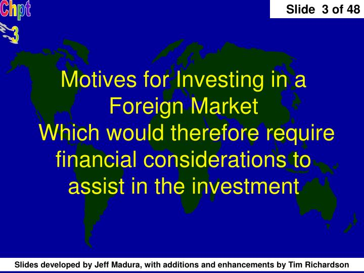 Motives for Investing in a Foreign Market