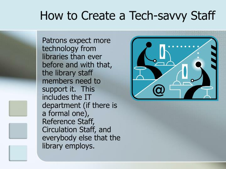 How to create a tech savvy staff1