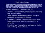single subject designs7