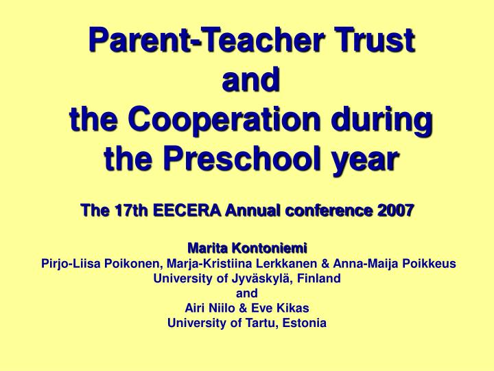 Parent teacher trust and the cooperation during the preschool year