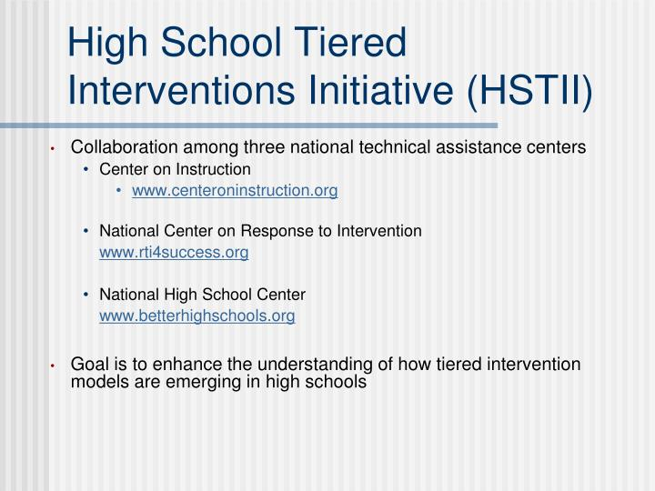 High School Tiered Interventions Initiative (HSTII)