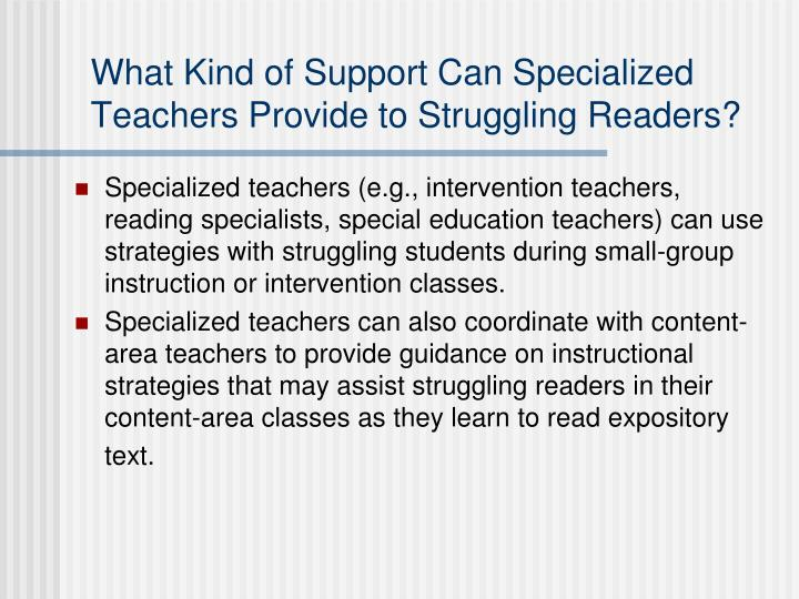 What Kind of Support Can Specialized Teachers Provide to Struggling Readers?