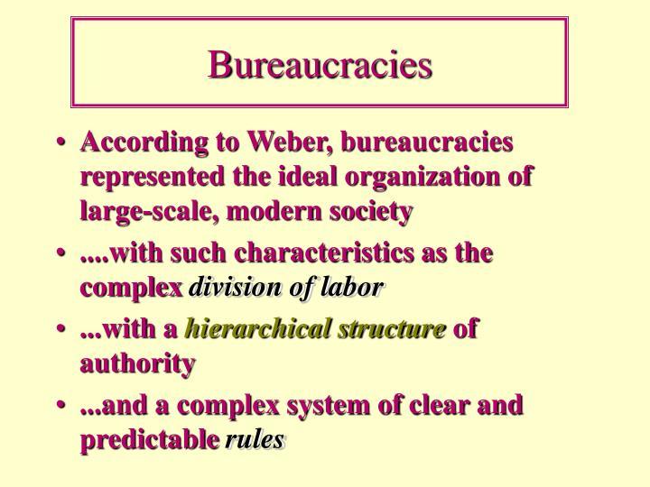 Bureaucracies