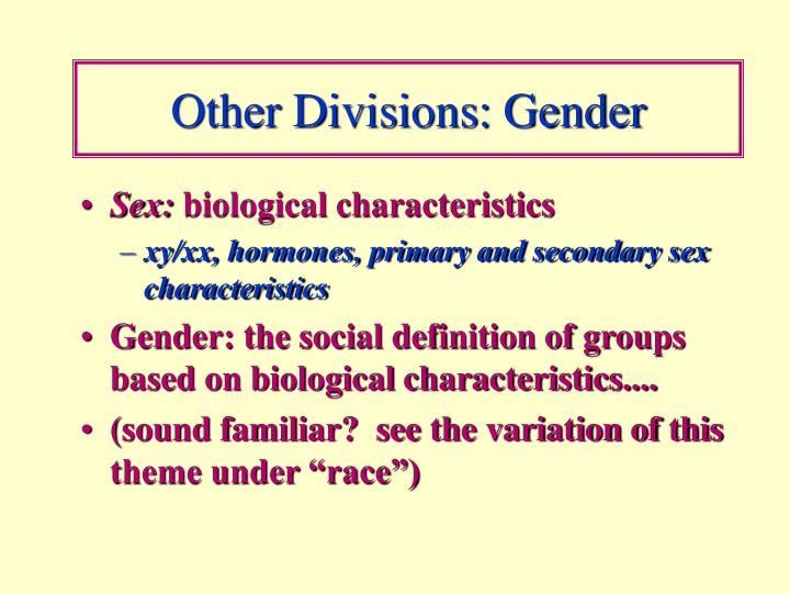 Other Divisions: Gender