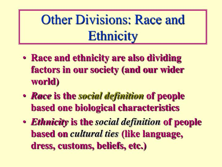 Other Divisions: Race and Ethnicity