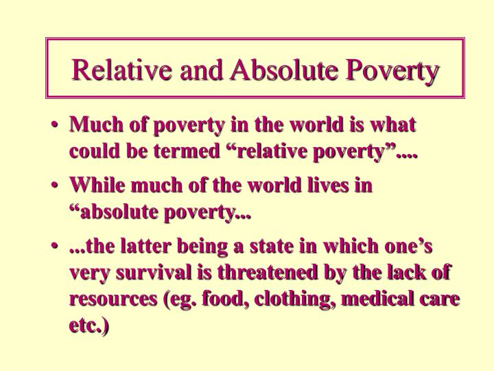 Relative and Absolute Poverty