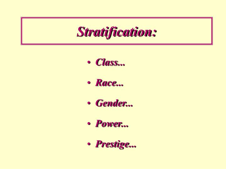 Stratification:
