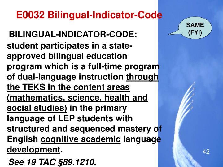 E0032 Bilingual-Indicator-Code