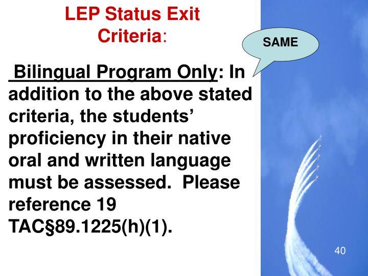 LEP Status Exit Criteria