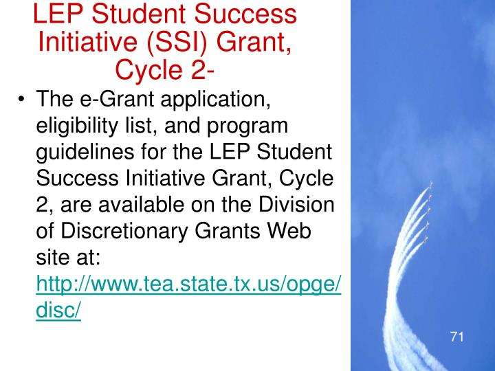 LEP Student Success Initiative (SSI) Grant,