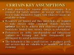certain key assumptions
