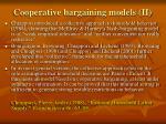 cooperative bargaining models ii