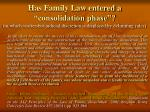 has family law entered a consolidation phase