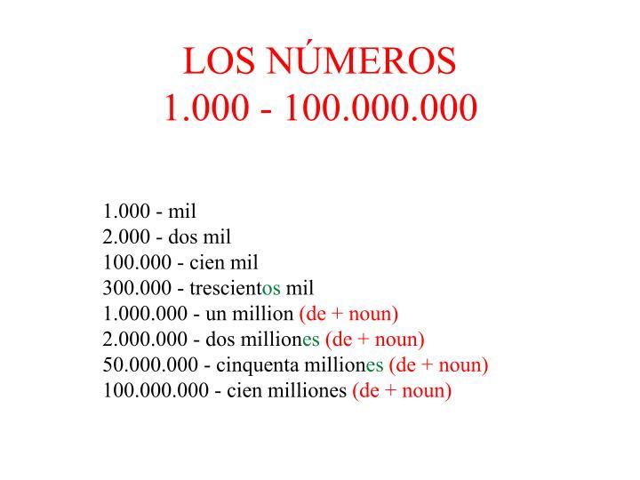 Los n meros 1 000 100 000 000