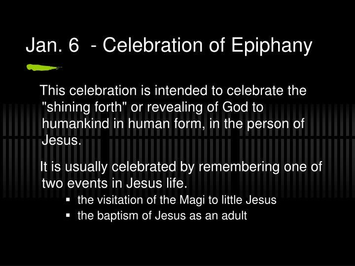Jan 6 celebration of epiphany