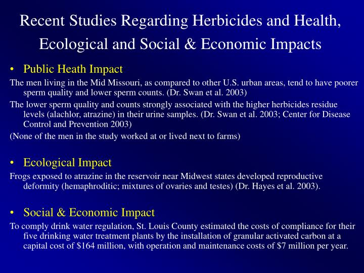 Recent studies regarding herbicides and health ecological and social economic impacts