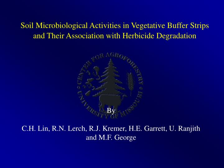 Soil Microbiological Activities in Vegetative Buffer Strips and Their Association with Herbicide Deg...