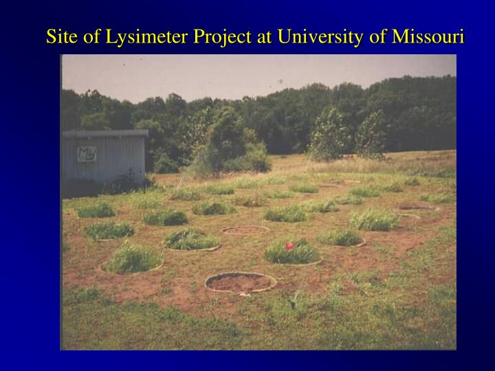 Site of Lysimeter Project at University of Missouri
