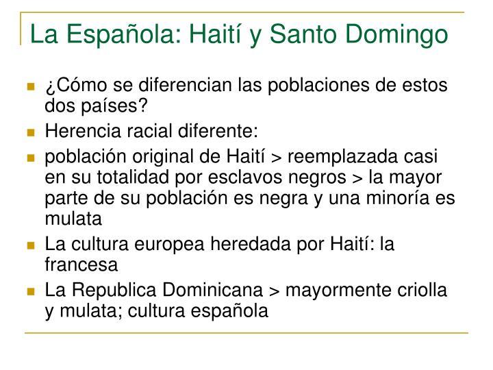 La Española: Haití y Santo Domingo