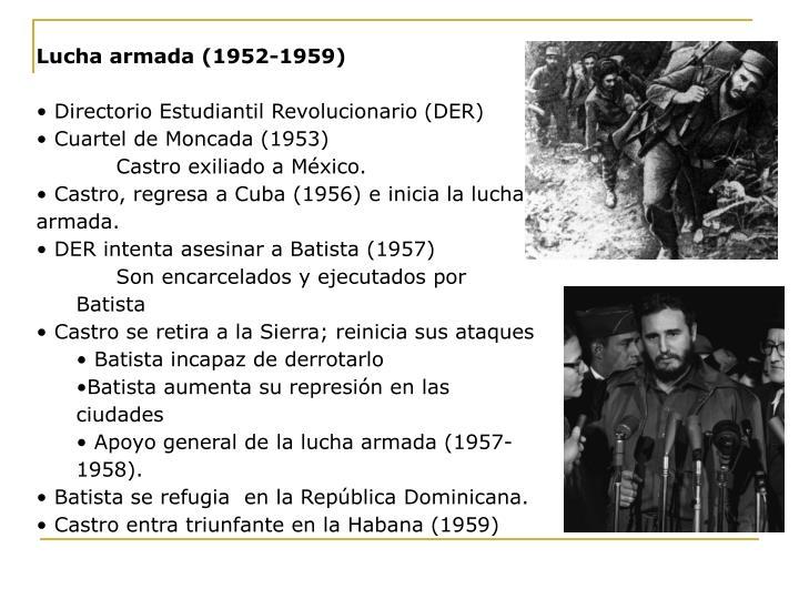 Lucha armada (1952-1959)