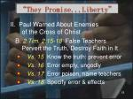 they promise liberty10