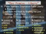they promise liberty19