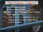 they promise liberty32