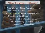 they promise liberty8