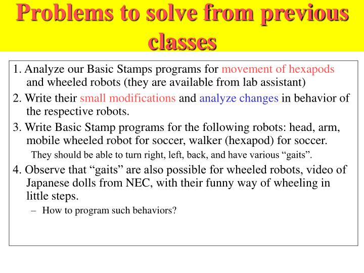 Problems to solve from previous classes