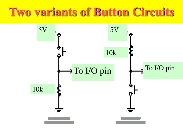 Two variants of Button Circuits