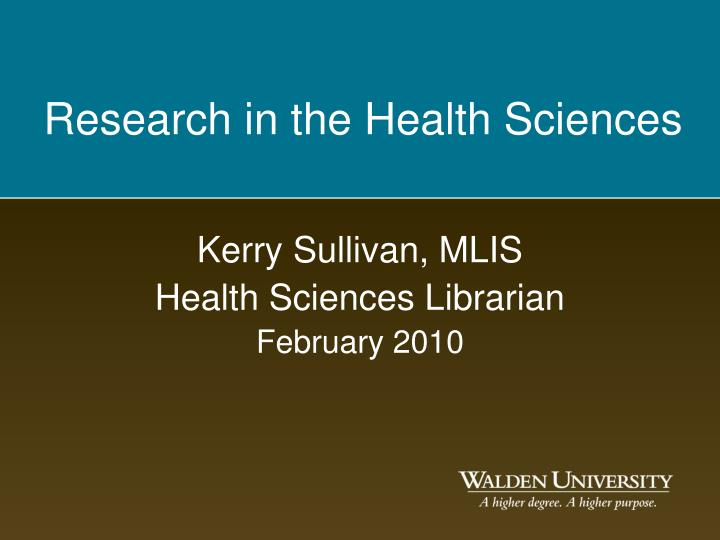 Kerry sullivan mlis health sciences librarian february 2010