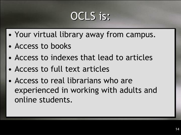 OCLS is: