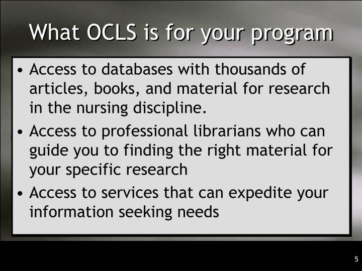 What OCLS is for your program