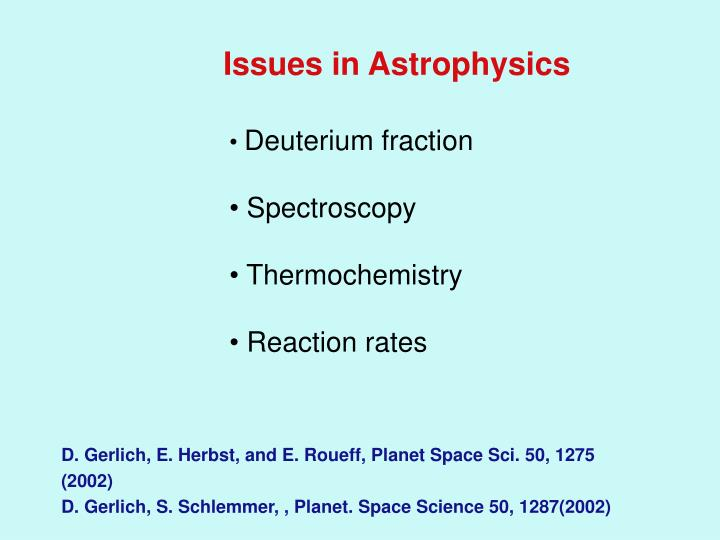 Issues in Astrophysics