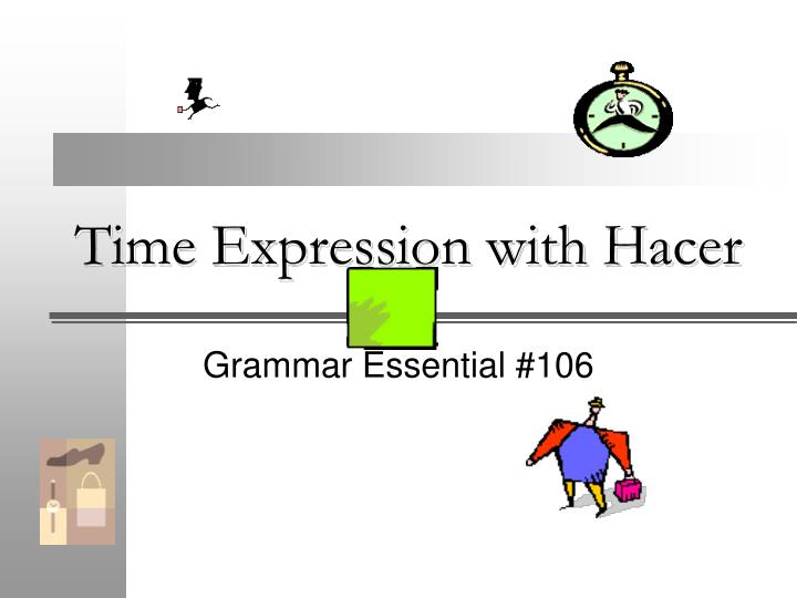 time expression with hacer n.