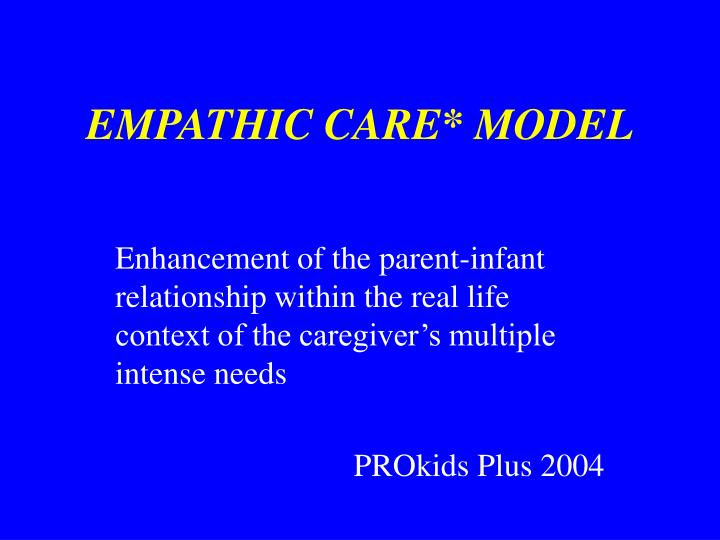 EMPATHIC CARE* MODEL