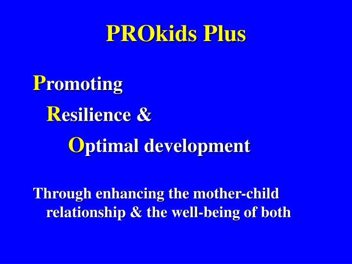 PROkids Plus