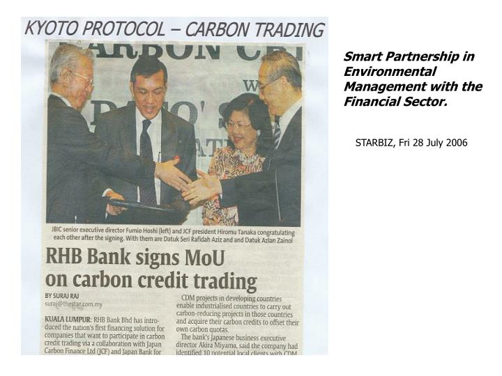Smart Partnership in Environmental Management with the Financial Sector.