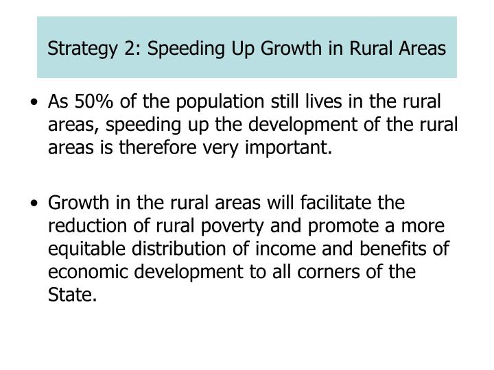 Strategy 2: Speeding Up Growth in Rural Areas