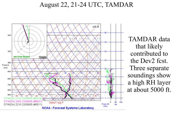 August 22, 21-24 UTC, TAMDAR